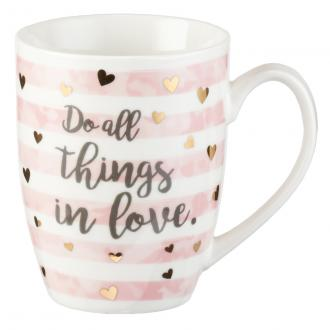 MUG 459 Kopp - Do All Things In Love